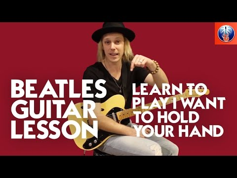 How to Play I Want to Hold Your Hand on Guitar - Beatles Song Lesson