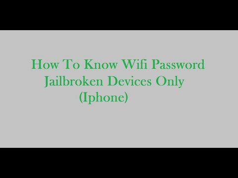 How To Know Wifi Password In Iphone (ALL JAILBROKEN DEVICES) HACK