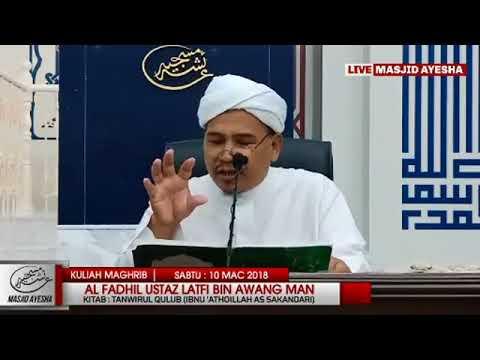 (10/3/18) Tanwirul Qulub  تنوير القلوب : USTAZ LATFI BIN AWANG MAN