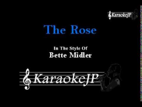 The Rose (Karaoke) - Bette Midler