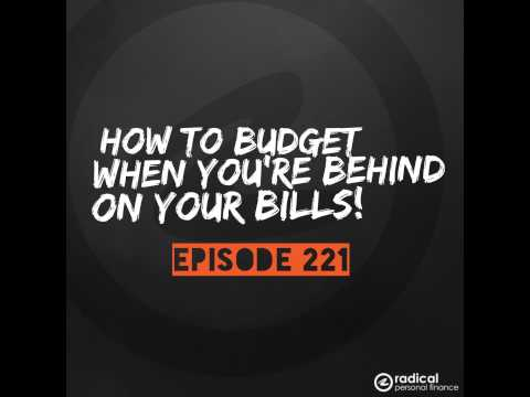 221-How to Budget When You're Behind On Your Bills and Stuck in the Middle of a Financial Emergency