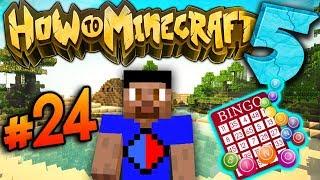 BINGO SCAVENGER HUNT! - How To Minecraft S5 #24