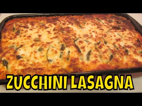 Zucchini Lasagna ~ No Noodle ~ Grain Free ~ Naturally Gluten Free and Low Carb