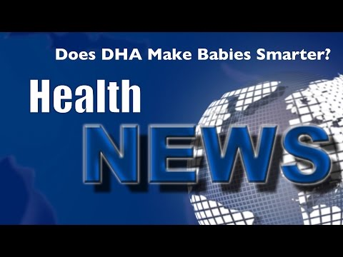 Today's HealthNews For You - Does DHA Boost Kid's Brains?