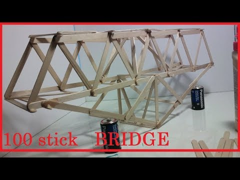 How to make a 100 popsicle stick BRIDGE
