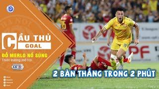 Đỗ Merlo bùng nổ - Ghi 2 bàn trong 2 phút giúp Nam Định chiến thắng