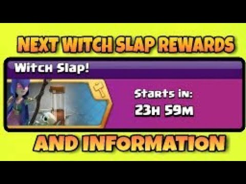 NEXT UPCOMING  WITCH SLAP EVENT  REWARDS AND INFORMATION