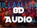 Ullaallaa Petta 8D Audio Bass Boosted Anirudh Switch To 8D Audios mp3