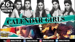 Calendar Girls Full Movie | Hindi Movies 2018 Full Movie | Madhur Bhandarkar | Hindi Movies