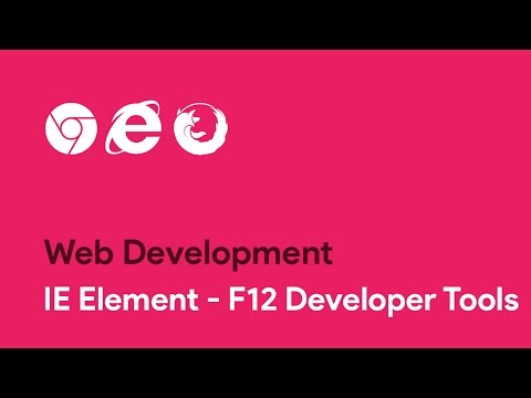 IE Element - F12 Developer Tools - Web Development