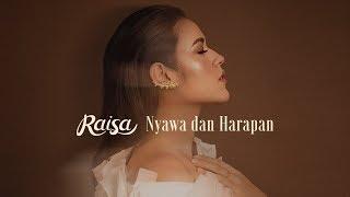 Raisa - Nyawa dan Harapan (Official Music Video)