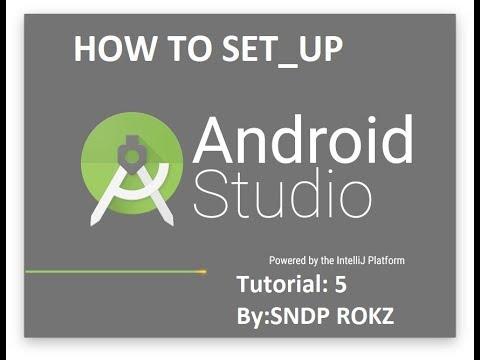 Android studio tutorial 5 by:SNDP ROKZ