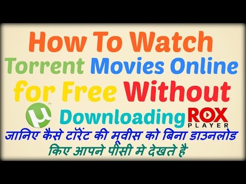 How To Watch Torrent Movies Online for Free (Without Downloading)