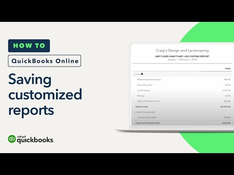 How to Save Customized Reports   QuickBooks Online Tutorial 2018