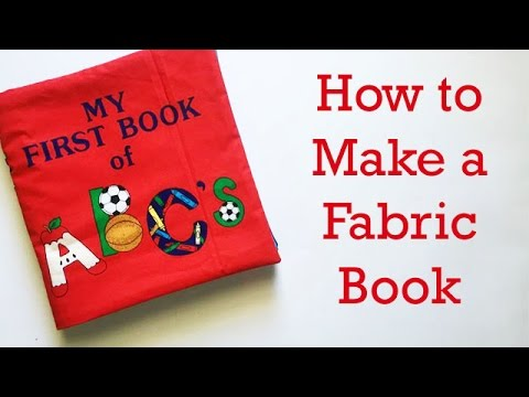 How to Make a Fabric Book for a Baby or Child