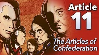 """♫ Articles of Confederation: """"Article 11"""" - Sean and Dean Kiner - Extra History"""
