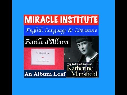 Feuille d' Album : An Album Leaf : Katherine Mansfield /Short Story/ UGC NET JRF