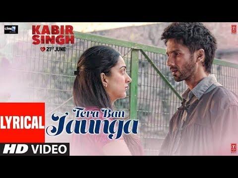 Xxx Mp4 Main Tera Ban Jaunga Full Song Lyrics Shahid Kapoor Kaira A Akhil S Tulsi Kumar Kabirsingh 3gp Sex