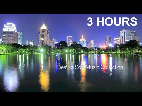 Soft Music: Instrumental soft music for background, relaxation, sleeping, study long time