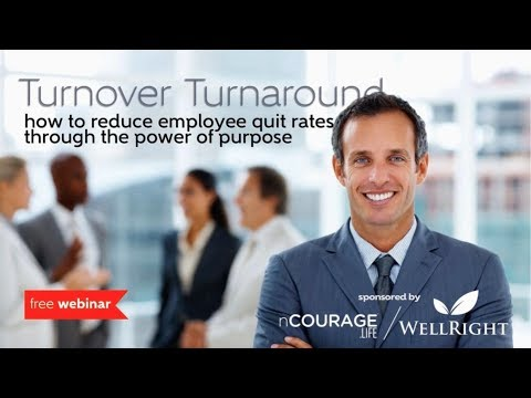Reduce Employee Quit Rates with the Power of Purpose