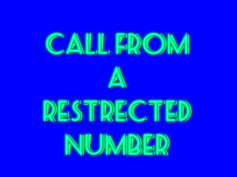 call from a restricted number