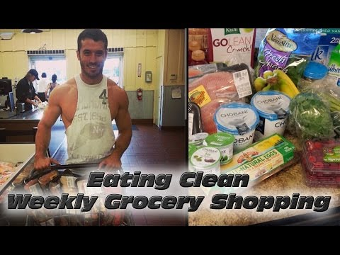 Eating Clean: Weekly Grocery Shopping for Bodybuilding!