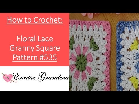 Floral Lace Granny Square Pattern # 535  Crochet Tutorial