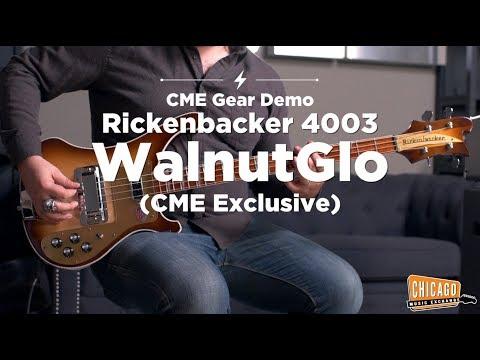 Rickenbacker 4003 WalnutGlo Ltd. Ed. (CME Exclusive) | CME Gear Demo