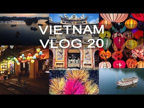 Travel VLOG 20   Traveling Vietnam   Hanoi - Halong Bay - Hue - Hoi An - Saigon