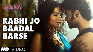 """Kabhi Jo Badal Barse"" Song Video Jackpot | Arijit Singh | Sachiin J Joshi, Sunny Leone"