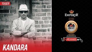 Kandara | Emperor Kripa Unplugged | Season 3 (Teaser)