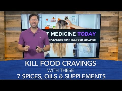 Kill Food Cravings with These 7 Spices, Oils & Supplements