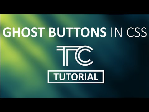 Ghost Buttons in CSS - Twisted Core Tutorial