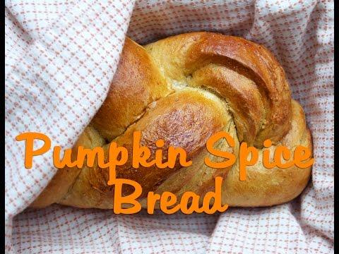 Yeast Bread Baking: Easy Pumpkin Spice Bread