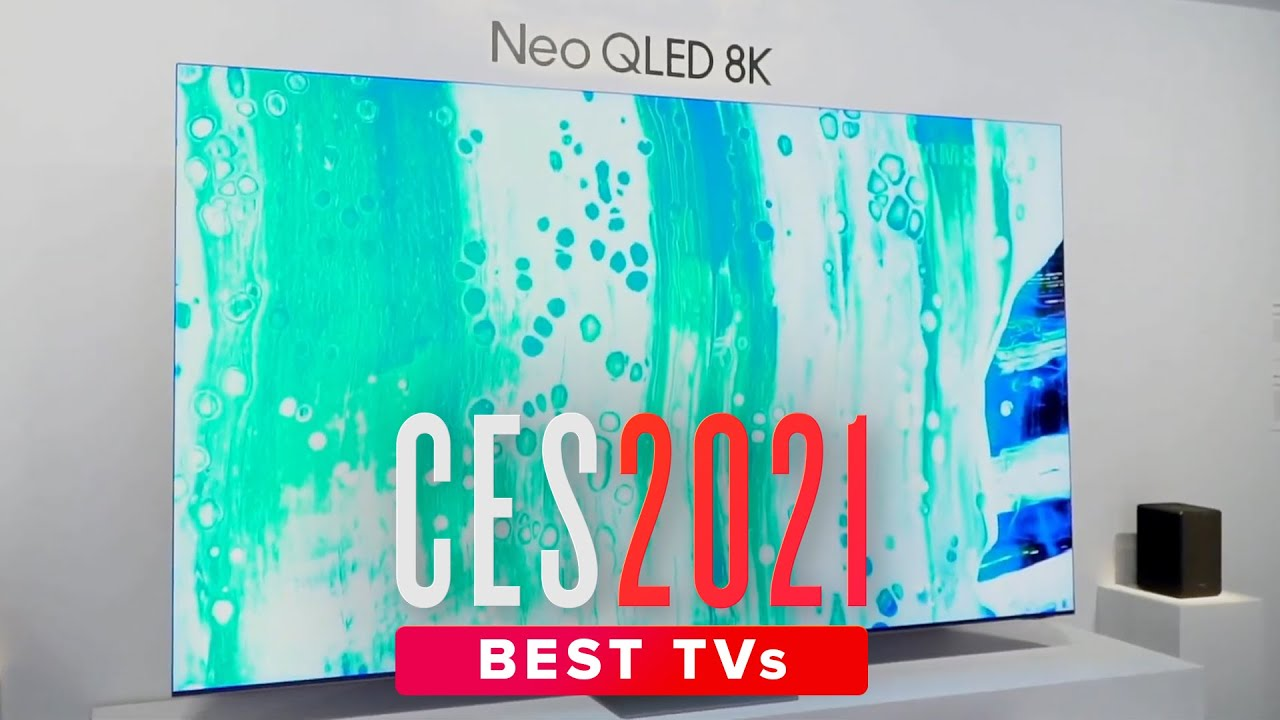 The Best TVs of CES 2021