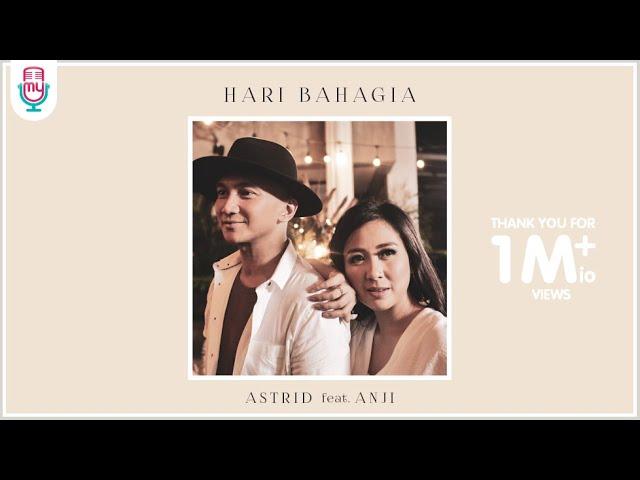 Astrid & Anji - Hari Bahagia (feat. Anji)