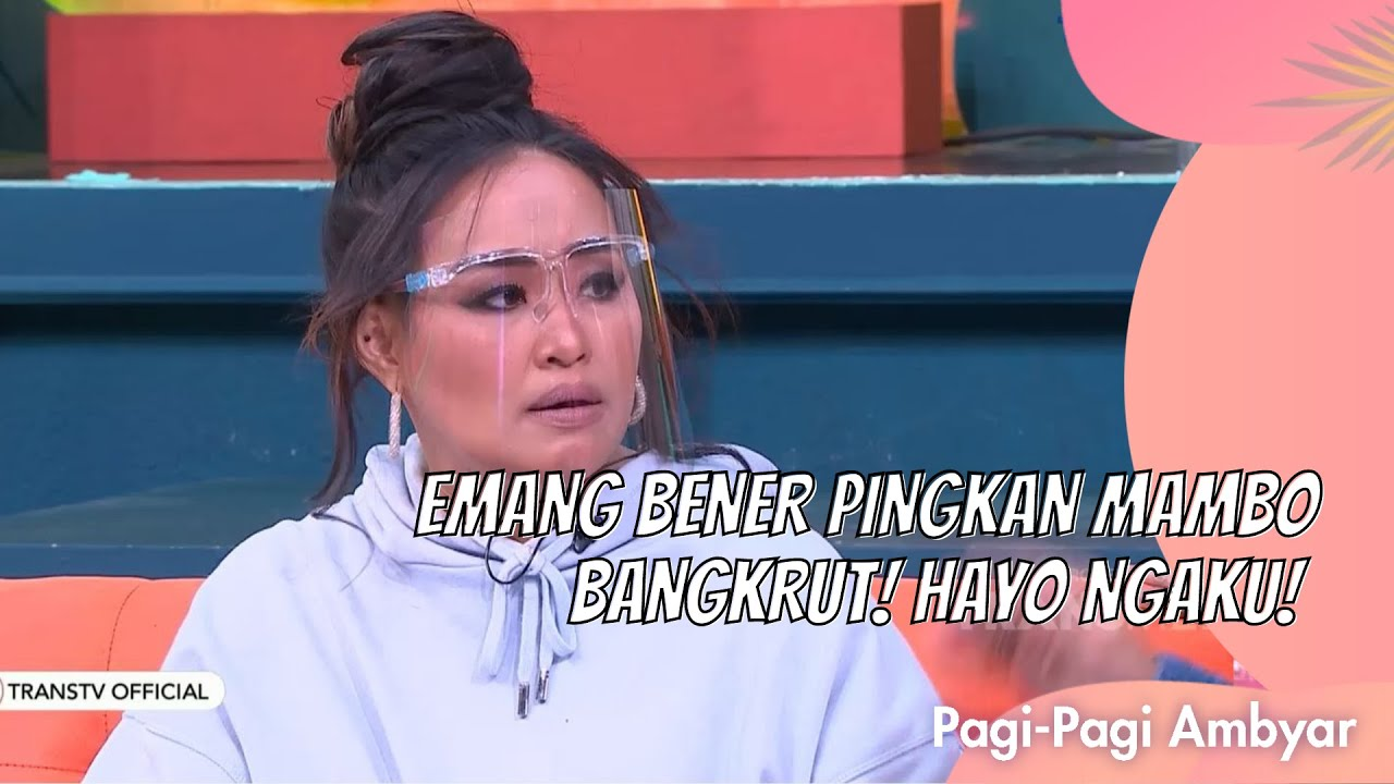Download EMANG BENER PINGKAN MAMBO BANGKRUT! HAYO NGAKU!   PAGI PAGI AMBYAR (7/4/21) P2 MP3 Gratis