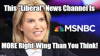 MSNBC Has ADMITTED They Are Becoming Right-Wing!