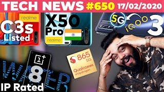 realme X50 India Launch on 24th, realme C3s Listed, IQOO 3 First 5G ❎ ,OP 8 IP Rated,SD865+-#TTN650