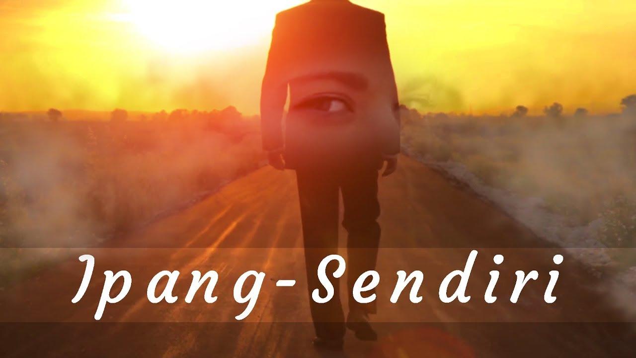 Download IPANG - SENDIRI MP3 Gratis