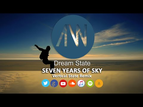 Dream State - Seven Years Of Sky Vertical State Remix Video Edit [ Official Audio Video AWREC1057V]