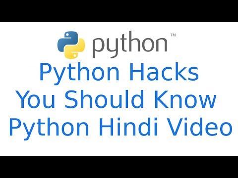 Python Hacks Tricks You Should Know That   Python Hindi Tutorials
