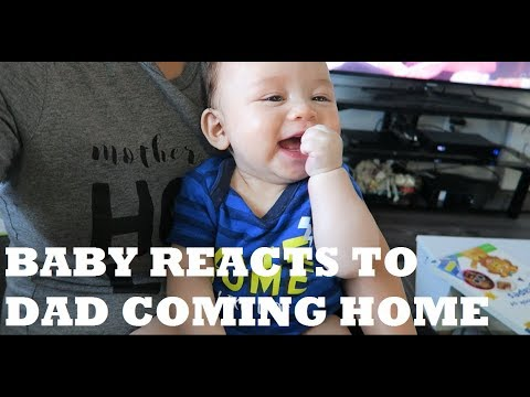 BABY REACTS TO DAD COMING HOME
