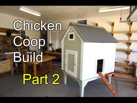 How to build a chicken Coop - Part 2