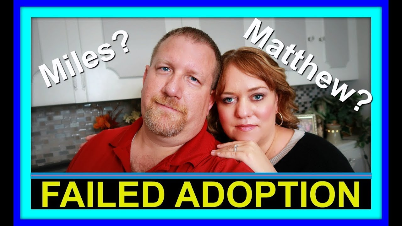 FAILED ADOPTION! | MILES AND MATTHEW? | FOSTER CARE STORY!