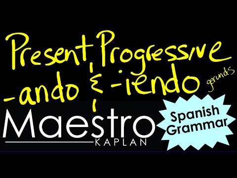 PRESENT PROGRESSIVE: How to form and use in Spanish (ando iendo)