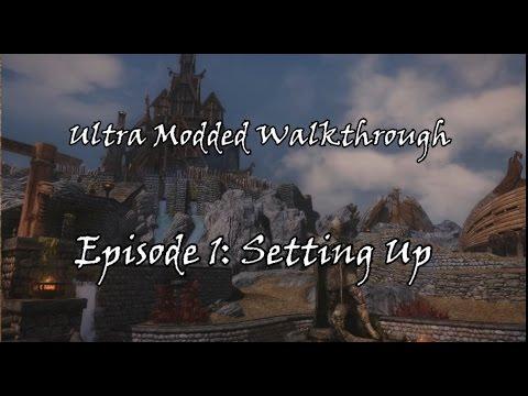 Skyrim Beginner's Modded Walkthrough: Episode 1