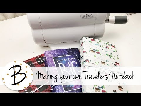 Making your own Travelers Notebook - Sizzix Die by Eileen Hull