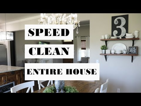 SPEED CLEAN | ENTIRE HOUSE | MOTIVATIONAL CLEANING VIDEO