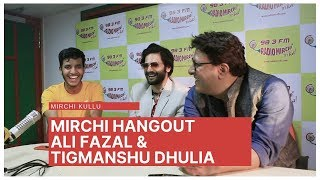Ali Fazal and Tigmanshu Dhulia Hangout with Mirchi Kullu | Milan Talkies
